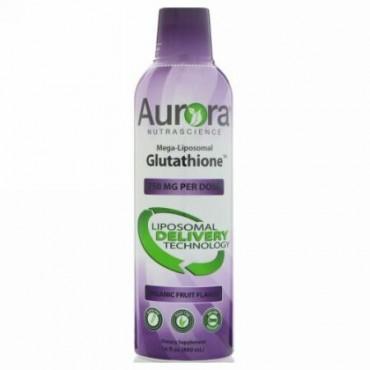 Aurora Nutrascience, メガリポソームグルタチオン、オーガニックフルーツ味、750mg、16 fl oz (480 ml) (Discontinued Item)