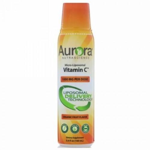 Aurora Nutrascience, Micro-Liposomal Vitamin C(マイクロ リポソームビタミンC)、オーガニック果実味、1,000mg、160ml(5.4液量オンス) (Discontinued Item)