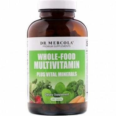 Dr. Mercola, ホールフード・マルチビタミン・プラス・バイタルミネラル、240錠
