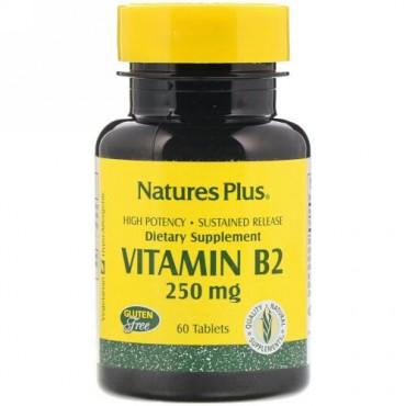 Nature's Plus, ビタミン B-2、 250 mg、 60タブレット