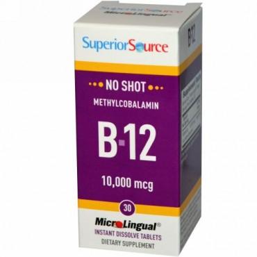 Superior Source, B-12、 メチルコバラミン、 10000 mcg、 すぐに溶けるマイクロリンガル錠剤30錠